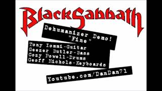 "Black Sabbath ""Fine"" Dehumanizer Demo"