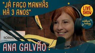 Ana Galvão - Locutora - MALUCO BELEZA LIVESHOW