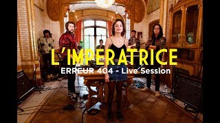 """L'IMPERATRICE - Erreur 404 - Live Session """"Bruxelles Ma Belle"""" au musée Horta"""