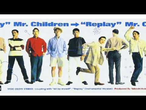 Mr.Children Replay