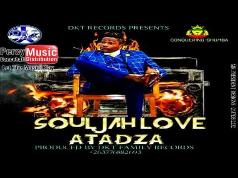 Soul Jah Love - Atadza (DKT Records) August 2017