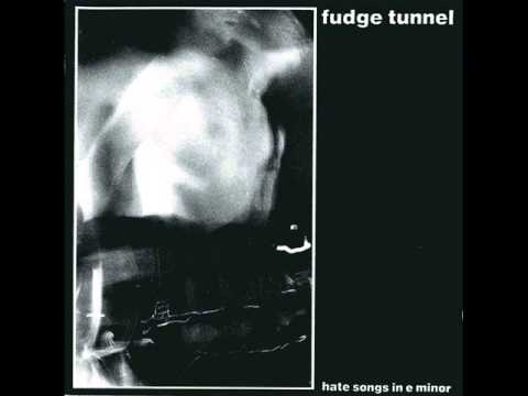 Fudge Tunnel - Gut Rot