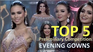 Miss Grand International 2017: TOP 5 Preliminary Competition - EVENING GOWNS Full (HD)