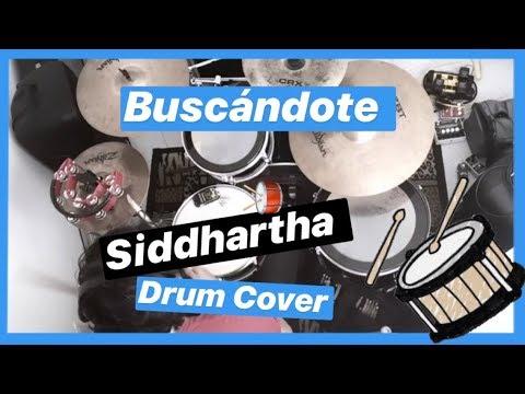 Buscándote  Siddhartha Drum Cover
