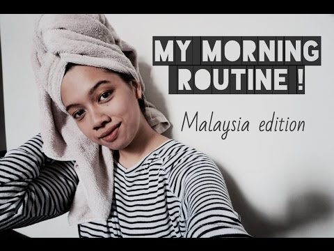 Morning Routine   Malaysia Edition   Nisa Fareeha