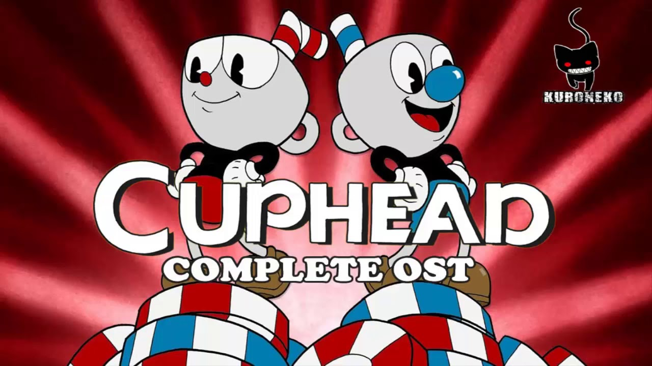 CupHead Complete Ost HQ Download (link in description)