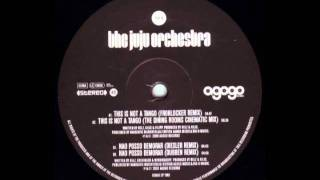 The JuJu Orchestra - Nao Posso Demorar (Diesler Remix) (Side B1)