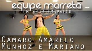 Camaro Amarelo - Munhoz e Mariano | Coreografia Professor Jefin