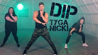 Dip - Tyga feat. Nicki Minaj | Caleb Marshall | Dance Workout