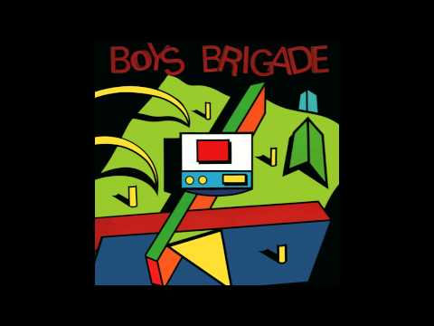 Boys Brigade - Melody (HQ Audio)