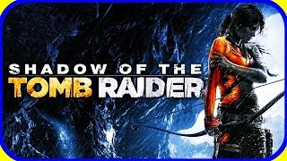Shadow of the Tomb Raider - Full Gameplay Gameplay (PS4, XBOX ONE, PC) NO Commentary