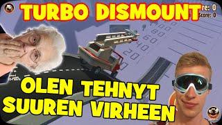 OLEN TEHNYT SUUREN VIRHEEN!   Turbo Dismount #2
