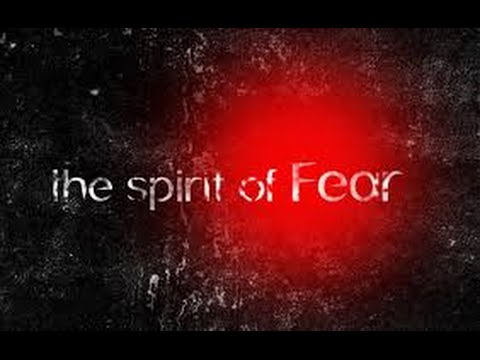 Image result for spirit of fear