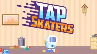 Tap Skaters Unlock All Characters All Missions All Items - Downhill Skateboard Racing (iOS, Android)