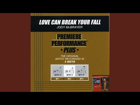 Love Can Break Your Fall (Performance Track In Key Of Db/Eb With Background Vocals)