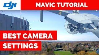 BEST Camera Settings for Mavic Pro
