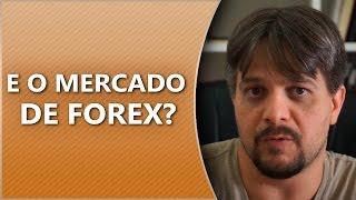 #PergunteaoBona - E o mercado de FOREX?