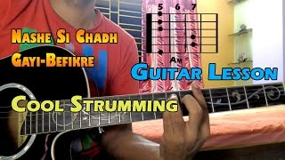 NASHE SI CHADH GAYI - BEFIKRE EASY GUITAR LESSON | ARIJIT SINGH