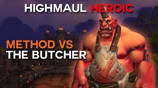Method vs The Butcher Heroic