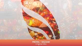 Proyal - Bazaar (Original Mix)