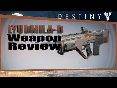 Destiny Lyudmila-D Weapon Review