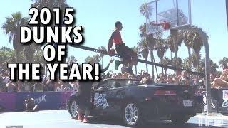 2015 DUNKS OF THE YEAR! Featuring Guy Dupuy, Derrick Jones, Kwe Parker, Jordan Kilganon and MORE! Video