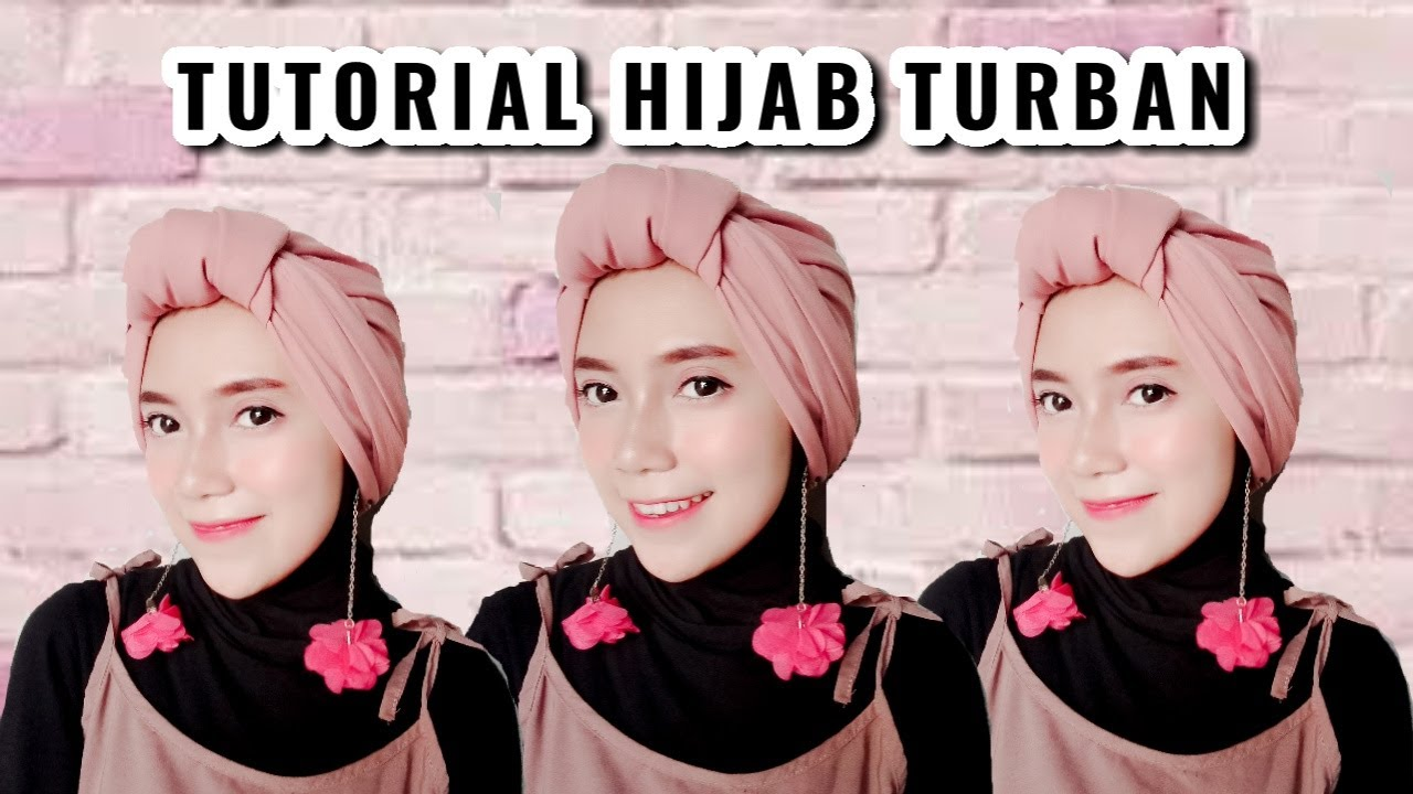 Tutorial Hijab Turban Menggunakan Segi Empat Youtube