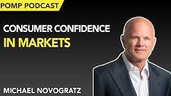 Pomp Podcast #242: Michael Novogratz on Consumer Confidence in Markets