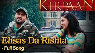 Ehsas Da Rishta  - Full Video Song -