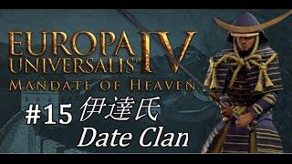 EU4 - Mandate of Heaven - Date Clan - Part 15