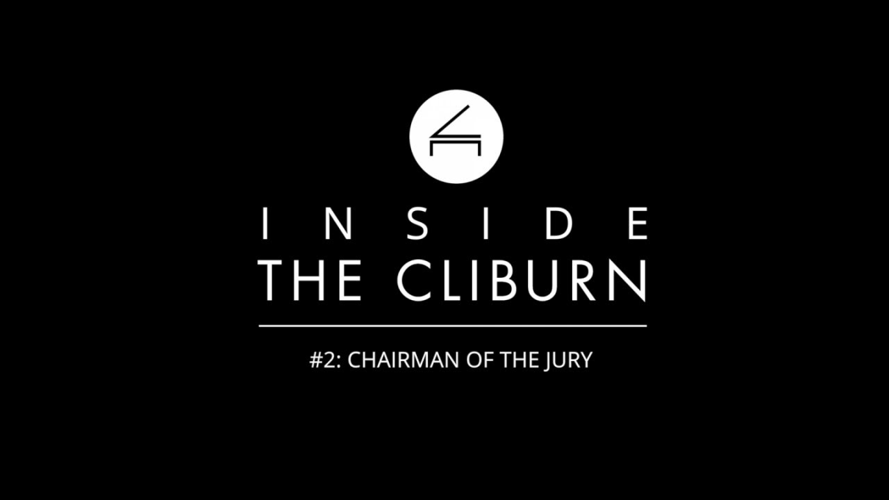 Download #Cliburn2017 - Inside the Cliburn #2: Chairman of the Jury