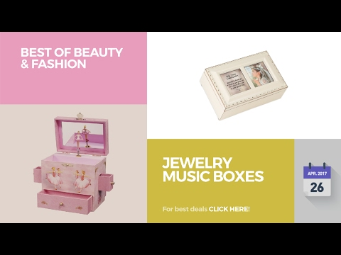 Jewelry Music Boxes Best Of Beauty & Fashion
