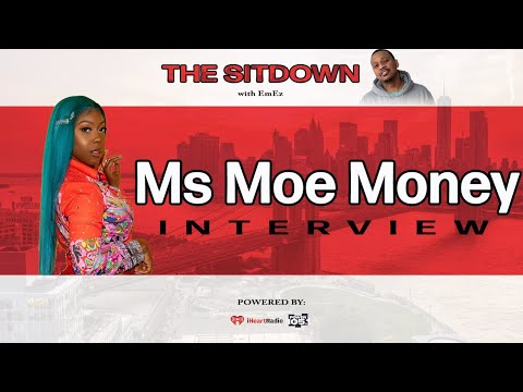 EmEz - Ms Moe Money Speaks On New Project, Time Square Billboard, BBOD and More!