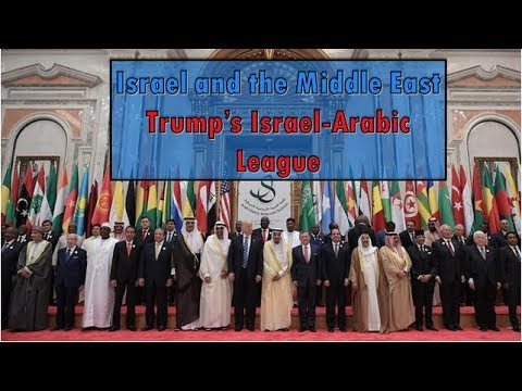Trump's Israel Arabic League