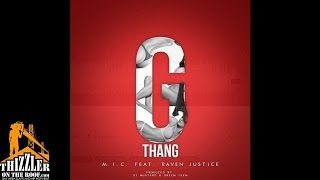 M.I.C. ft. Rayven Justice - G-Thang [Prod. DJ Mustard, Dreem Teem] [Thizzler.com]