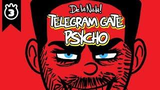 De La Nada- Telegram Gate Psycho