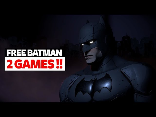 Get Batman The Telltale Series Free For Lifetime - Get These 2 Batman Games free right now!!