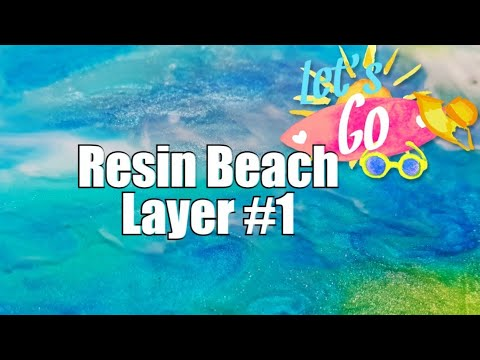 251 - Resin Beach Layer #1 / Resin Art / Resin Australia #ATDArt