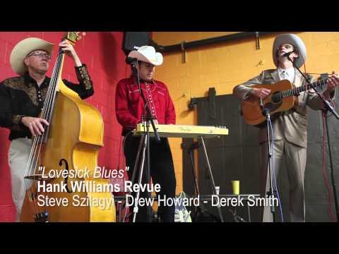 Lovesick Blues - Hank Williams Revue with Derek Smith