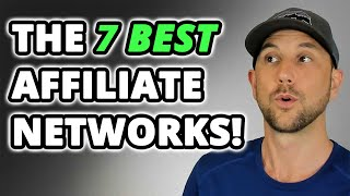 The 7 Best Affiliate Networks For 2019! Find The Most Profitable Affiliate Offers For Your Audience