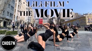 [KPOP IN PUBLIC TURKEY] LILI's FILM - 'THE MOVIE' Dance Cover by CHOS7N