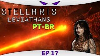 Stellaris Leviathans Story Pack #17 (VAMOS JOGAR) Canhão gigante [Gameplay Português PT-BR]