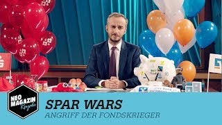 Spar Wars - Angriff der Fondskrieger | NEO MAGAZIN ROYALE mit Jan Böhmermann - ZDFneo