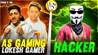 As Gaming \u0026 Lokesh Vs Hacker 😨 Jash Op Reaction Free Fire Best Clash Squad Match - Garena Free Fire