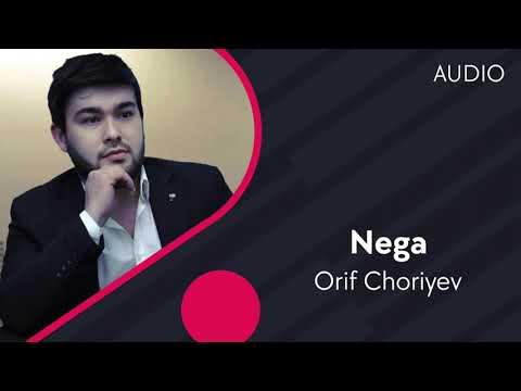 Orif Choriyev - Nega