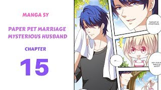 Paper Pet Marriage Mysterious Husband Chapter 15-Meet Again