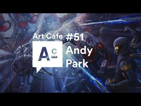 Art Cafe #51 - Andy Park
