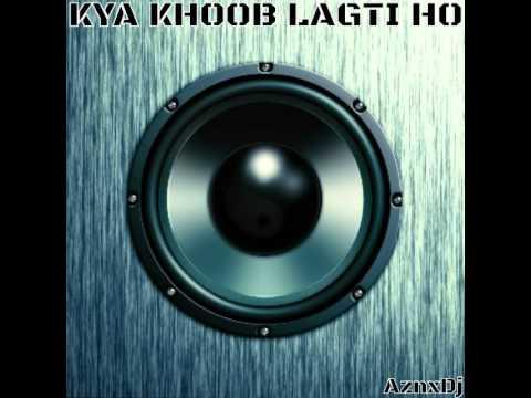 Kya Khoob Lagti Ho | Remix (Full SonG)