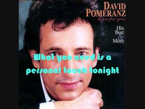 A Personal Touch (with Lyrics) - David Pomeranz