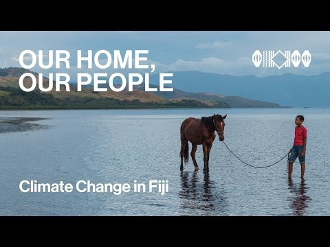 Climate Change in Fiji: Our Home Our People (360 VR)